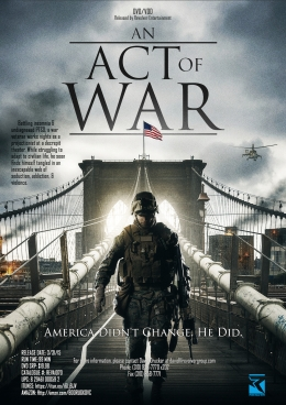 Trailer for Psychological Thriller AN ACT OF WAR Displays MilitaryNightmare